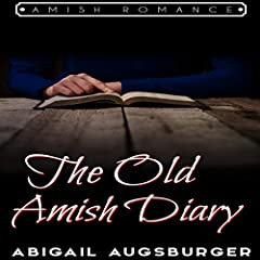 The Old Amish Diary