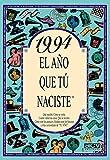 1994 EL AÑO QUE TU NACISTE (El año que tú naciste)