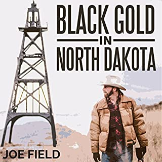 Black Gold in North Dakota (Cooper Smith) (Volume 2) audiobook cover art