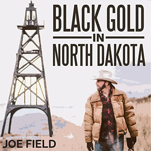 Black Gold in North Dakota (Cooper Smith) (Volume 2) cover art