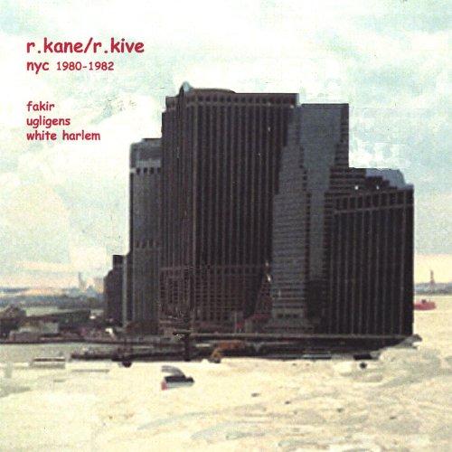 R.Kane/R.Kive