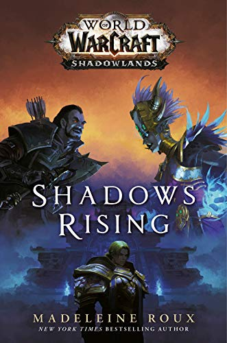 World Of Warcraft. Shadows Rising: 3
