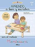 Aprendo a leer y escribir con el método Montessori 1: Un cuaderno práctico (Juega y aprende)