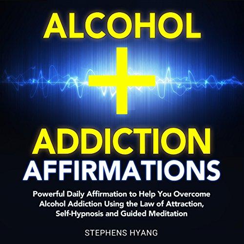 Alcohol Addiction Affirmations cover art