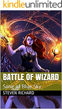 Battle of Wizard: Song of Blue Sky (English Edition)