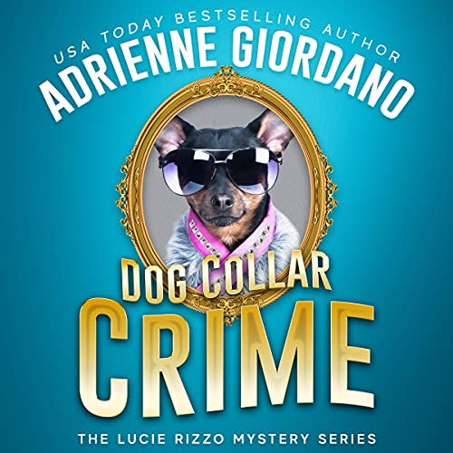 Dog Collar Crime Audiobook By Adrienne Giordano cover art