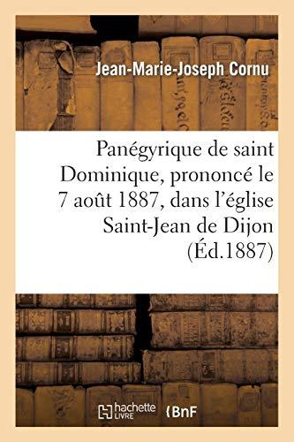 Panégyrique de Saint Dominique, Prononcé Le 7 Août 1887, Dans l'Église Saint-Jean de Dijon (Religion)