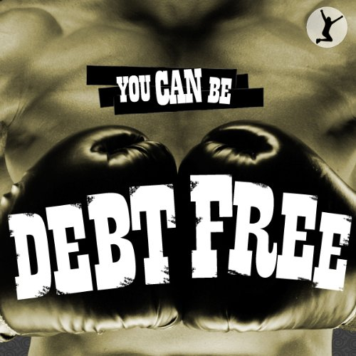 You Can Be Debt Free audiobook cover art