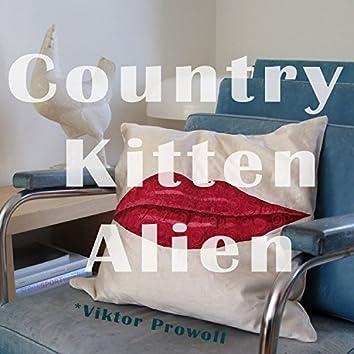 Country Kitten Aliens