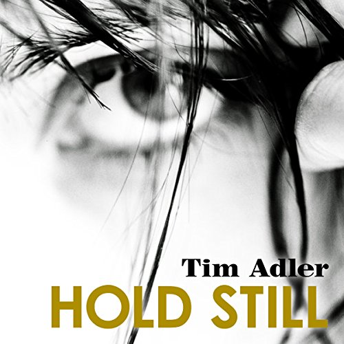 Hold Still audiobook cover art