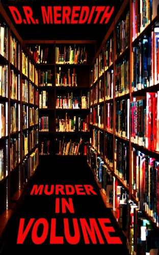 Book: Murder in Volume (Megan Clark Mystery) by D.R. Meredith