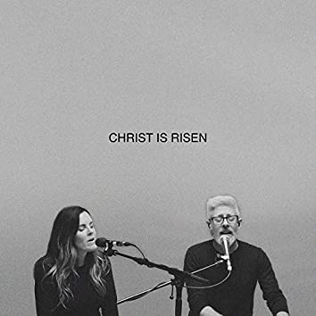 Christ Is Risen (Song Session)