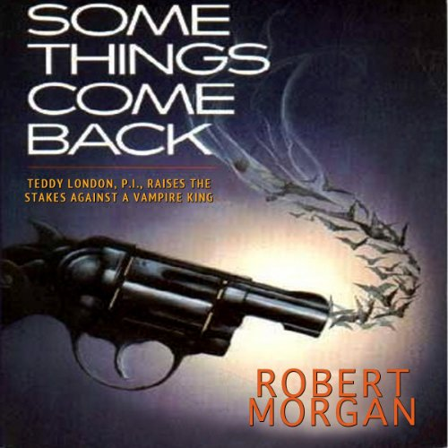 Some Things Come Back audiobook cover art