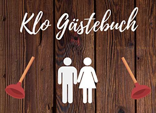 Klo Gästebuch: Das witzige WC Gästebuch zum Eintragen | Lustiges Geschenk zu Einzug und Einweihung...