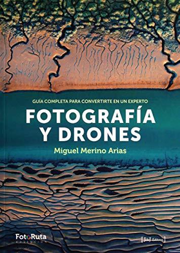 Fotografía y drones (FotoRuta)