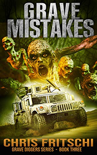 Grave Mistakes (The Grave Diggers Book 3) by [Chris Fritschi]