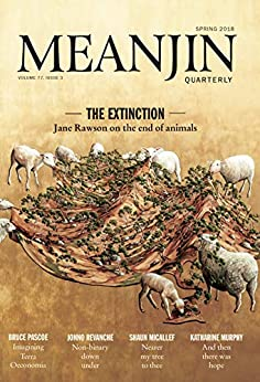 Meanjin Vol 77 No 3 by [Jonathan Green]