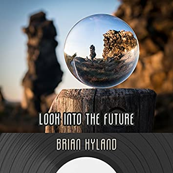Look Into The Future