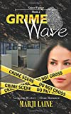 Grime Wave: Gripping Mystery €¢ Clean Romance