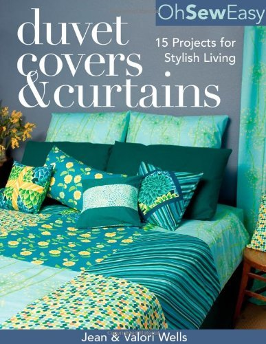 Oh Sew Easy(r) Duvet Covers & Curtains: 15 Projects for Stylish Living (English Edition)