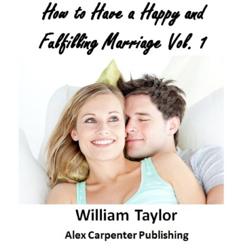 How to Have a Happy and Fulfilling Marriage, Vol. 1 audiobook cover art