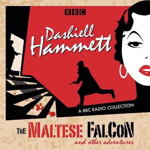 Couverture de Dashiell Hammett: The Maltese Falcon & Other Adventures