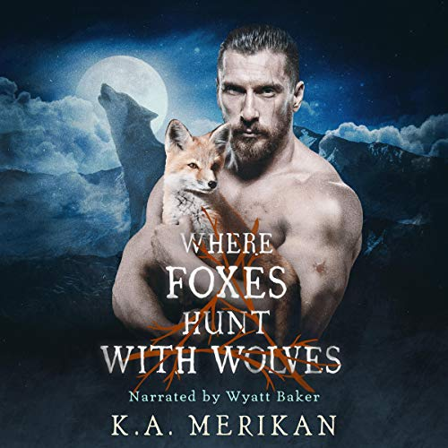 Where Foxes Hunt with Wolves  By  cover art