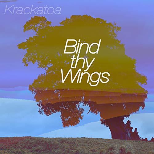 Bind Thy Wings