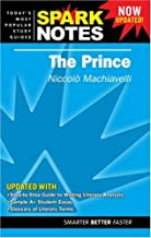 The Prince, Niccolo Machiavelli. (Sparknotes Literature Guides)