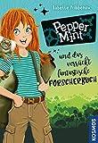 Pepper Mint - und das verrückt fantastische Forscherbuch