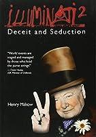 Illuminati 2: Deceit and Seduction