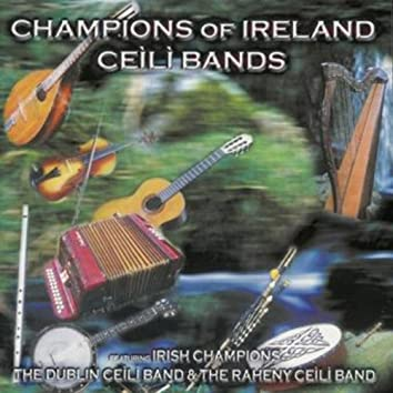 Champions Of Ireland - Ceili Bands