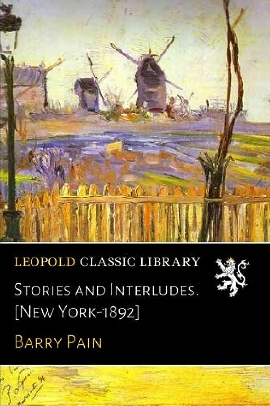 ハプニング隣接するコントラストStories and Interludes. [New York-1892]