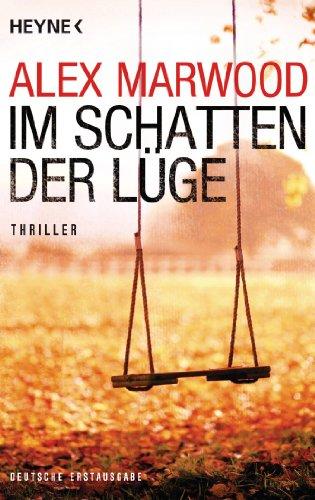 Buchseite und Rezensionen zu 'Im Schatten der Lüge: Thriller' von Alex Marwood