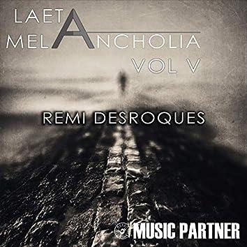 Laeta Melancholia, Vol. V