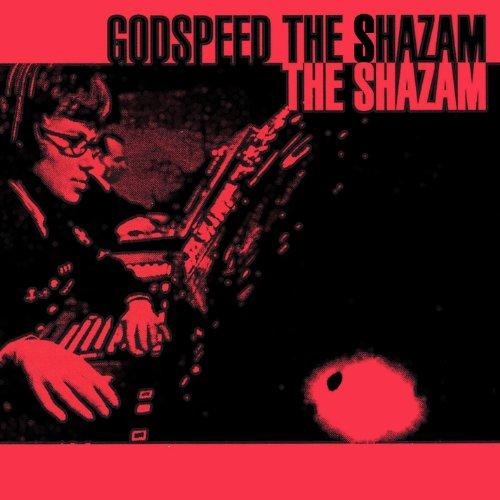 Godspeed the Shazam