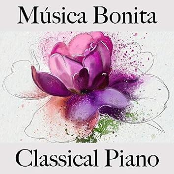 Música Bonita: Classical Piano - Os Melhores Sons para Relaxar