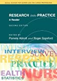 Research Into Practice 2/E: A Reader (Social Science for Nurses and the Caring Professions)