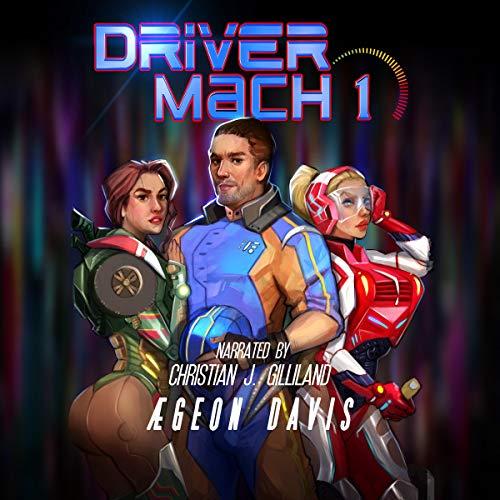 Driver Mach 1: A Harem litRPG Series audiobook cover art