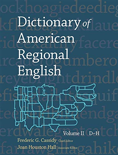 Cassidy, F: Dictionary of American Regional English V 2: D-H Vol 2