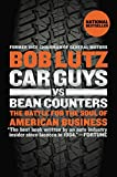 Car Guys vs. Bean Counters - The Battle for the Soul of American Business
