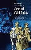 Son of Old Jules: Memoirs of Jules Sandoz, Jr.