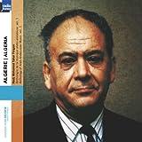 Algérie - Algeria : Anthologie de la musique arabo-andalouse, vol. 1 (Collection Ocora Radio France)