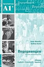Begegnungen: Glossar A1+ (German Edition)