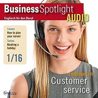 Business Spotlight Audio - Customer service. 1/2016 Titelbild