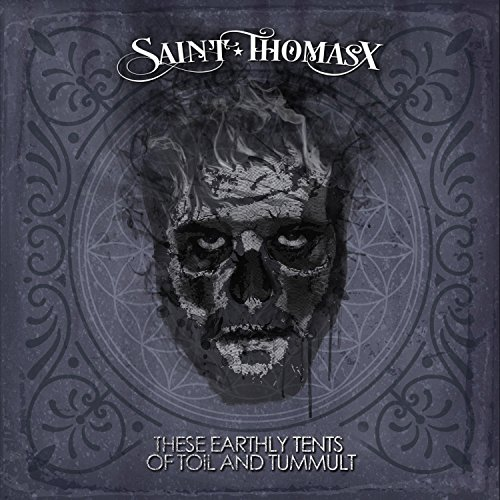 These Earthly Tents of Toil and Tumult [Explicit]