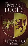 Der trotzige Fuchs (Der Herr von Buchenhain 2) von H. J. Mayfield
