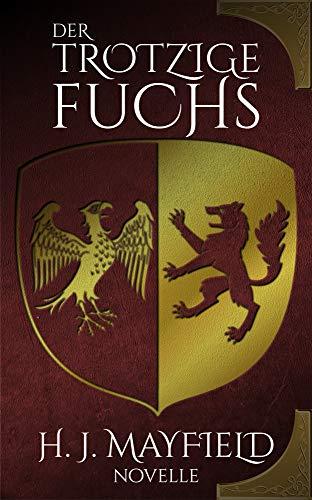 Buchseite und Rezensionen zu 'Der trotzige Fuchs (Der Herr von Buchenhain 2)' von H. J. Mayfield