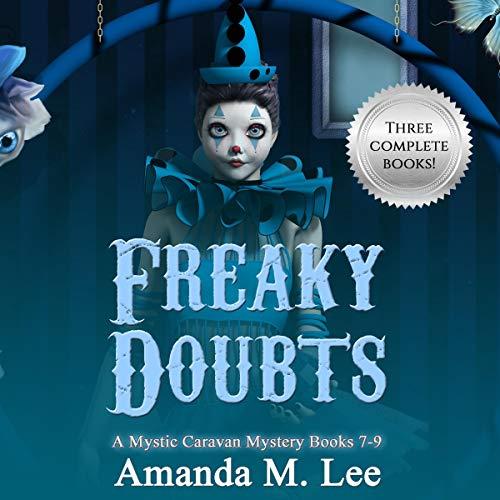 Freaky Doubts Audiobook By Amanda M. Lee cover art