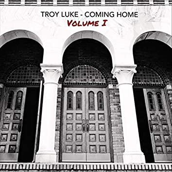 Coming Home, Vol. 1